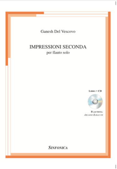 IMPRESSIONI SECONDA per flauto solo – CD e partitura allegata